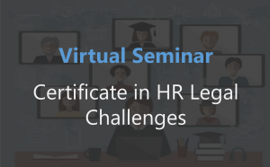 Certificate in HR Legal Challenges